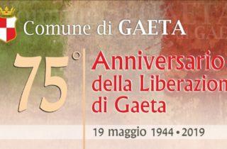 Gaeta, 75° Anniversario della Liberazione di Gaeta – 19 Maggio 1944-2019